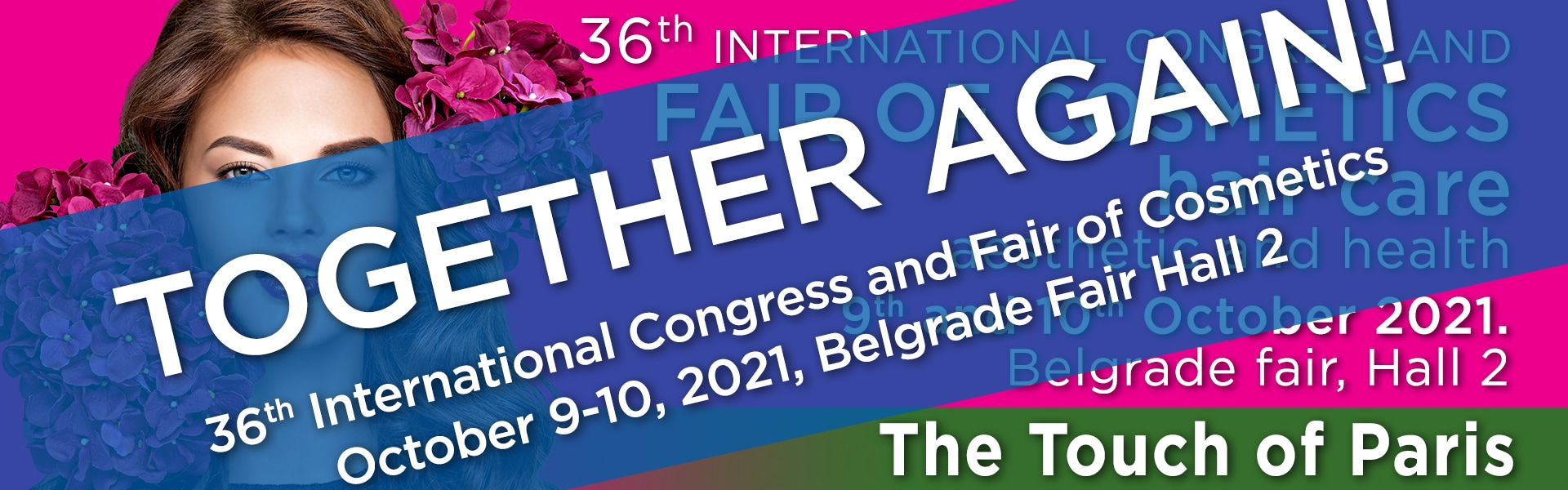 International fair and congress of cosmetics, hair care, aesthetics and health - The touch of Paris
